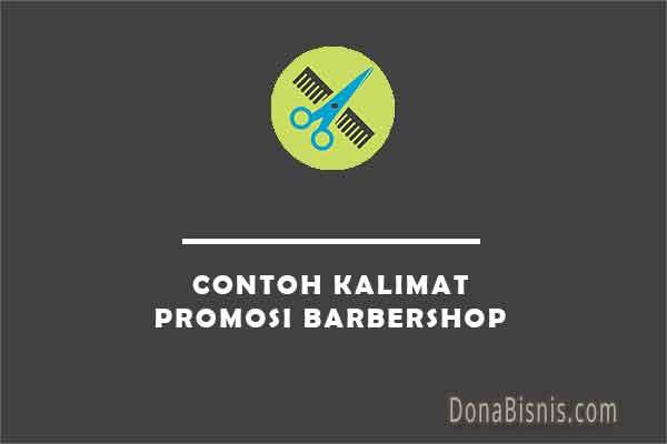 contoh kalimat promosi barbershop
