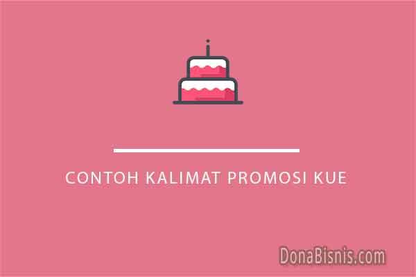 contoh kalimat promosi kue