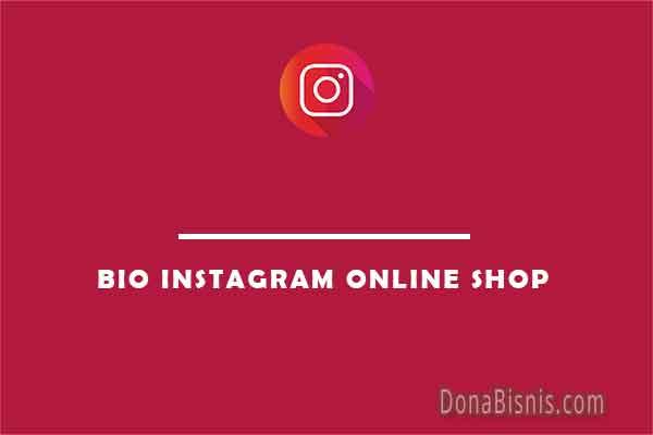 contoh bio instagram online shop