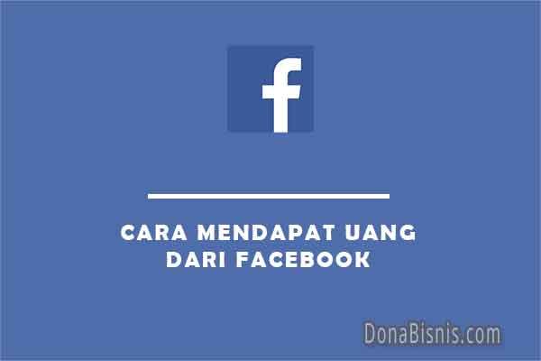 cara mendapat uang dari facebook