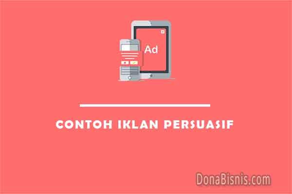 contoh iklan persuasif