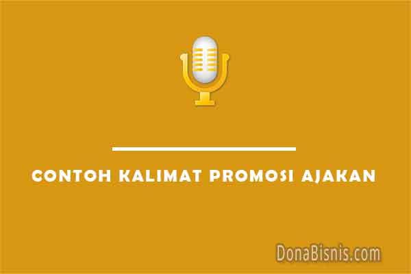 contoh kalimat promosi ajakan