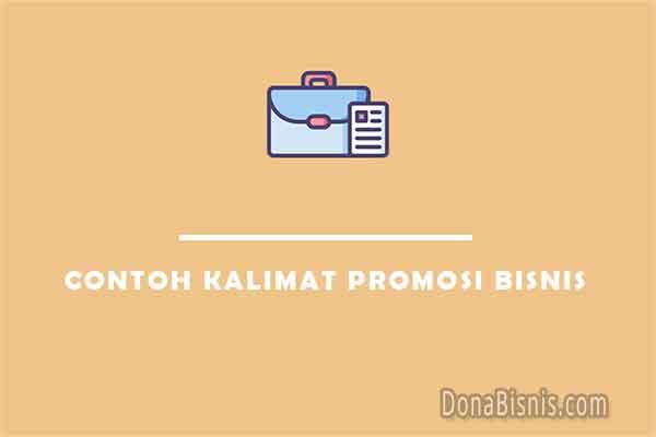 9 Contoh Kalimat Promosi Bisnis Usaha Online Donabisnis
