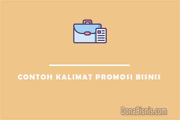 contoh kalimat promosi bisnis