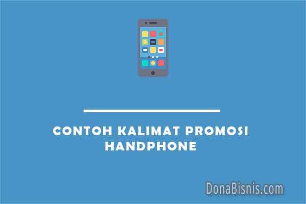 contoh kalimat promosi handphone