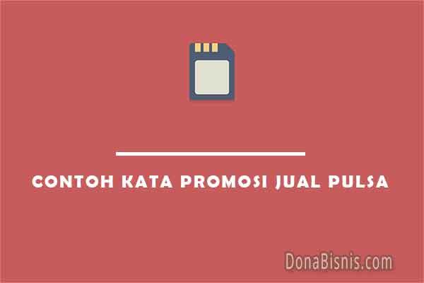 contoh kata promosi jual pulsa