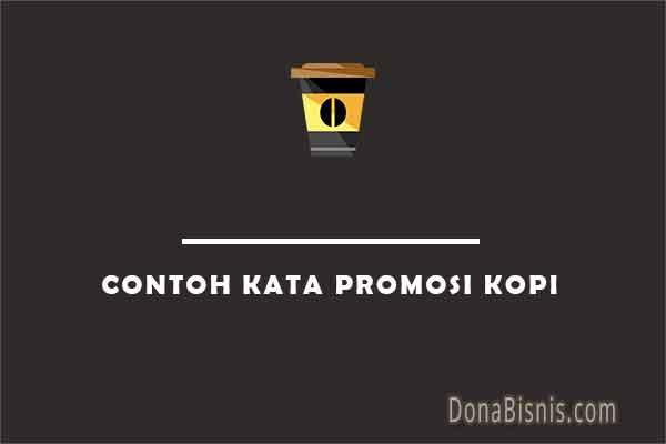 contoh kata promosi kopi