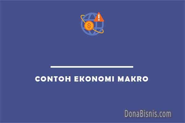 contoh ekonomi makro