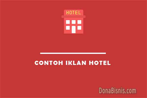contoh iklan hotel