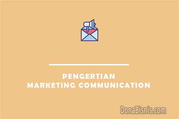 pengertian marketing communication