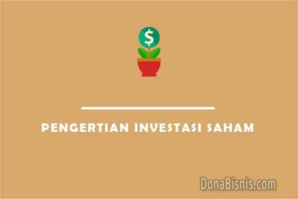 pengertian investasi saham