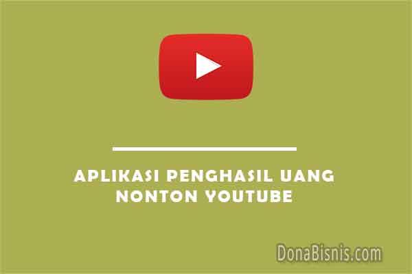 aplikasi penghasil uang nonton youtube