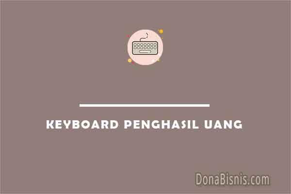 keyboard penghasil uang