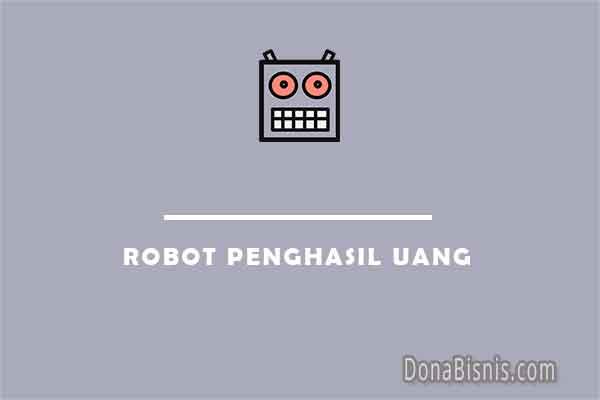 robot penghasil uang