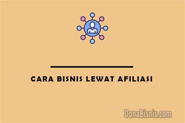cara bisnis afiliasi