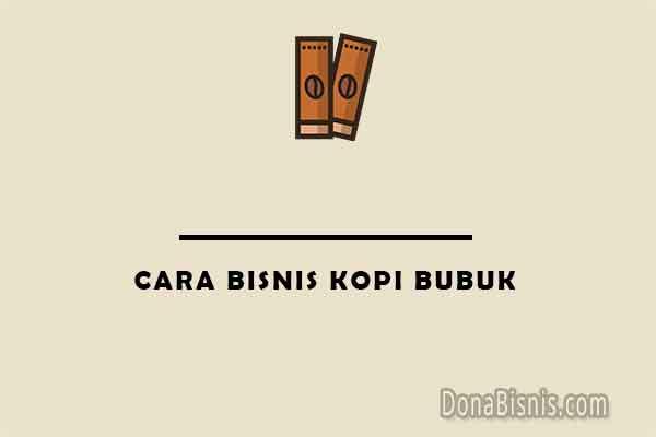 cara bisnis kopi bubuk