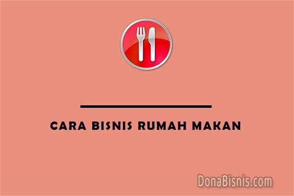 cara bisnis rumah makan