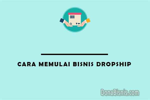 cara memulai bisnis dropship