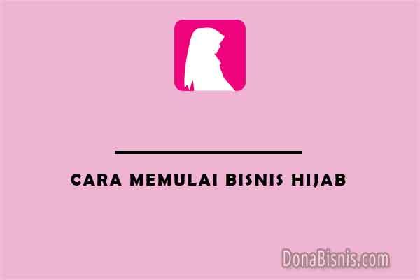 cara memulai bisnis hijab
