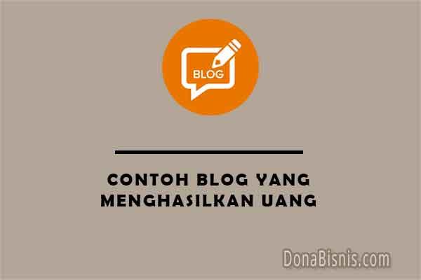 contoh blog yang menghasilkan uang