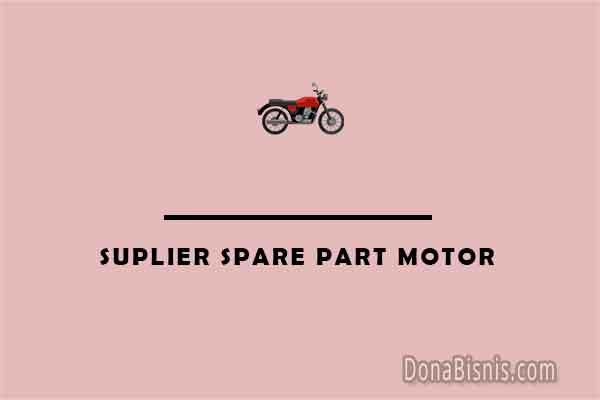 suplier spare part motor